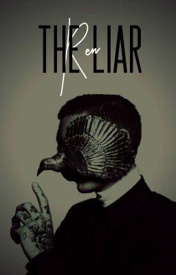 [12 chòm sao] The Liar
