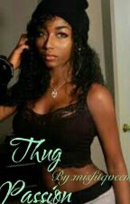 Thug Passion by beautylann