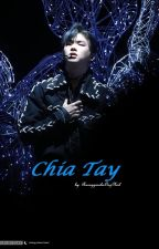 (ONGNIEL) CHIA TAY by RuongGiaNhaOngNiel