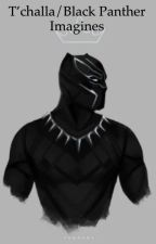 T'challa/Black Panther  Imagines by papiyinka