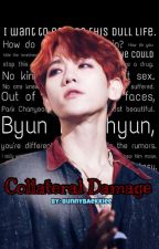 Collateral Damage   Chanbaek by BunnyBaekkiee