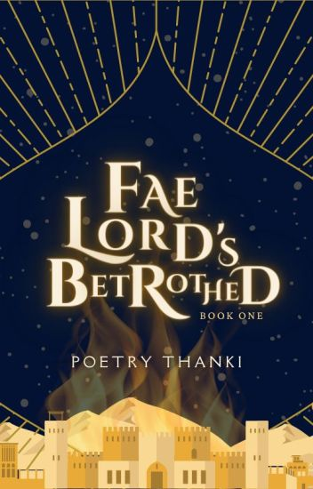 Fae Lord's Betrothed 👑    Book One