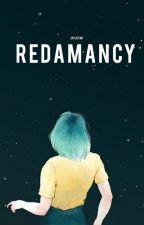 Redamancy | ✓ by Efflictim