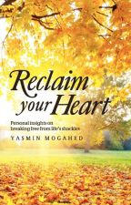Reclaim Your Heart (by Yasmin Mogahed)  by Aria08