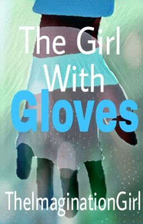 The Girl With Gloves  by TheFinderPro