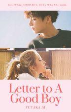 Letter To А Good Boy (ДУУССАН) by YUTAKA_M