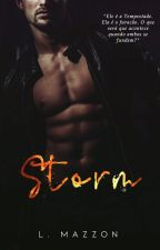 STORM | ✓ by luyziauthor