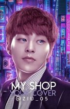 || MY SHOP YOUR COVER || On Hiatus by ziu_05