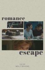 ROMANCESCAPE [Maze Runner Fanfiction] by dandleegom