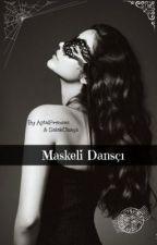 Maskeli Dansçı by pizzagalpben