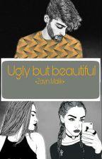 UGLY BUT BEAUTIFUL • Zayn Malik • by _vivodizayn_