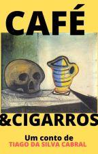 Café & Cigarros by TiagoCabral8