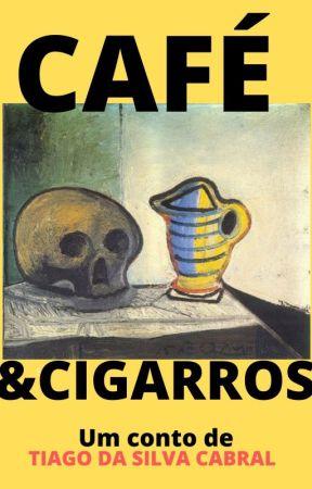 Café e Cigarros by TiagoCabral8