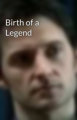 Birth of a Legend