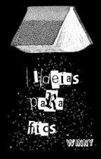 ► Ideias para fics ◄ by zulaychannel