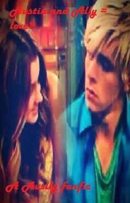 Austin and ally fanfiction hook up