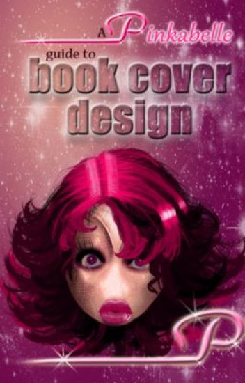 A Pinkabelle guide to book cover design.