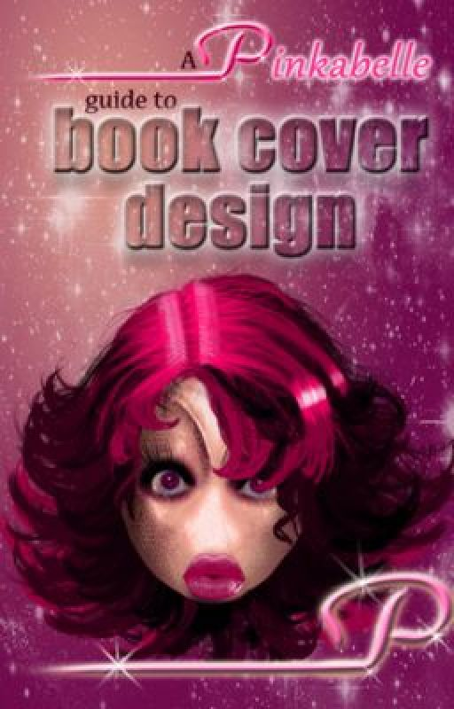 A Pinkabelle guide to book cover design. by Pinkabelle