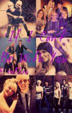 If I Can't Be With You by emR5xo
