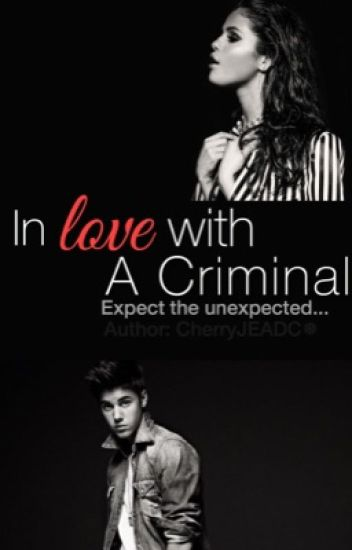 In Love With A Criminal