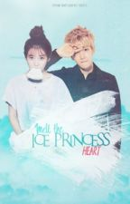 Melt the Ice Princess' Heart by Girl_Undercover