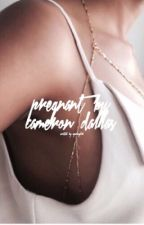 Pregnant By Cameron Dallas  by ejwriting