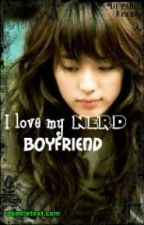 I love my NERD Boyfriend by annjhazelchiang