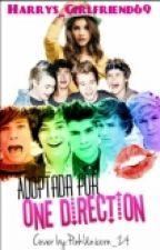 Adoptada por One Direction [Primera Temporada] by Harrys_Girlfriend69