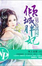 Khuynh thành béo phi, nam sắc mãn viên - Phong Thượng Huyền Ca (NP) by khuynhdiem