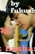 Loving my Jerk Husband by fukushimay