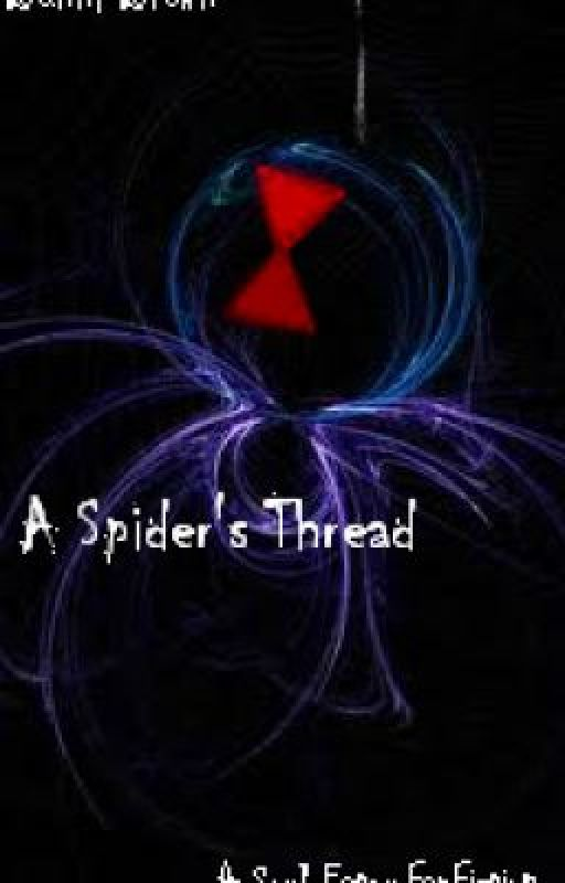 A Spider's Thread (A Soul Eater FanFiction) by BunniBrown