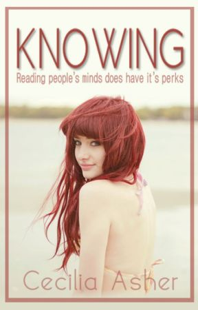 Knowing [A Novel] by CeciliaAsher