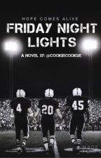 Friday Night Lights by cookiecookue