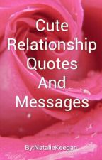 Cute relationship quotes and messages by Lil_Logic