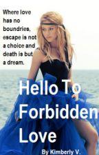 Hello To Forbidden Love [StudentxTeacher] by Love4Stories