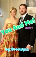 You And Me (Kelly Clarkson and Brandon Blackstock by kellyclarksonfanfic