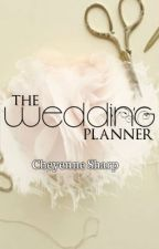 The Wedding Planner by ThatGirlChey