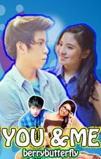 You & Me (NashLene Fan Fiction) by berrybutterfly