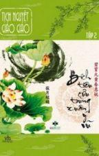 Bích Tiêu Cửu Trùng Xuân Ý Vũ- Tịch Nguyệt Giảo Giảo by nhohattieu2805