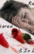 Raped, Murdered, and In Love by xblackxxacidxxrainx
