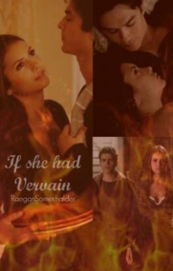 If she had vervain