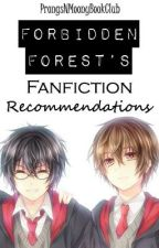 Forbidden Forest's Fanfiction Recommendations [Prongs and Moony's book club] by ProngsNMoonyBookClub