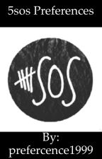 5 seconds of summer preferences by prefercence1999