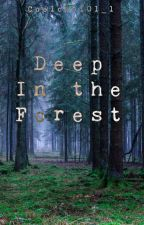 Deep in The Forest by Coolcat101_1