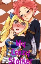 My Crazy Stalker {Nalu} by mariichiii