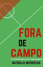 Fora de Campo by NaNovikovas