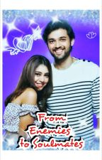 FROM ENEMIES TO SOULMATES !!(MANAN) by sunshine_girl1_