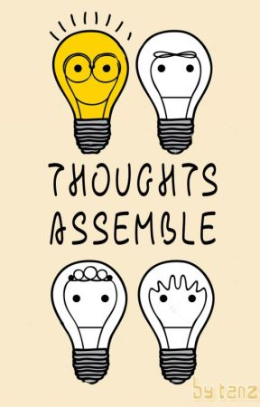 Thoughts Assemble by Chewton