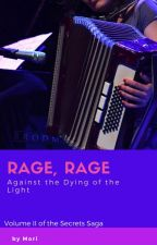 Rage, Rage Against the Dying of the Light by morifantra