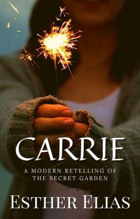 CARRIE (A Modern Classics Story) by HadassaHarper